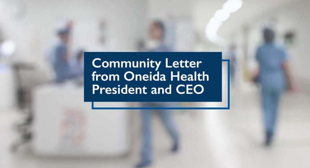 Community Letter from Oneida Health President and CEO (Covid-19)